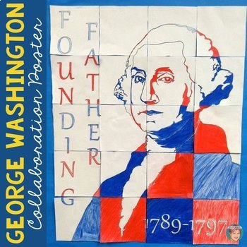 George Washington Collaboration Poster Portrait - Presiden