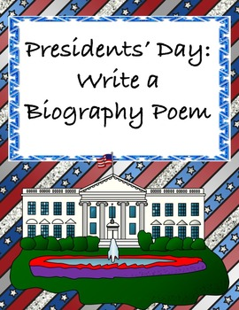 Presidents' Day for Middle School: Write a Biography Poem
