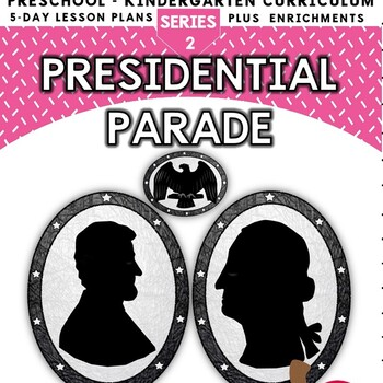 President's Parade (5-day Thematic Unit)