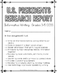 Presidents Research Report:Multi-Draft Informative Writing