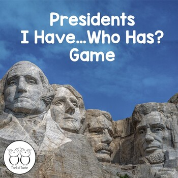 Presidents Trivia  I Have...Who Has?  Game