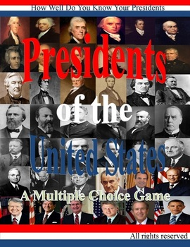 Presidents of the United States A Multiple Choice Game