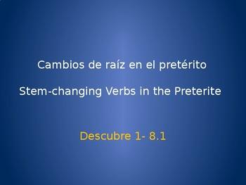 Preterit Stem-changers PowerPoint Practice