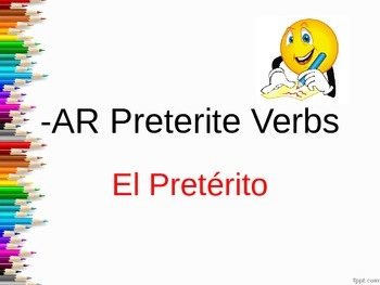 Preterit of -AR Verbs