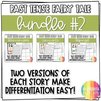 Preterite Imperfect Fairy Tale Story Bundle #2 for Spanish