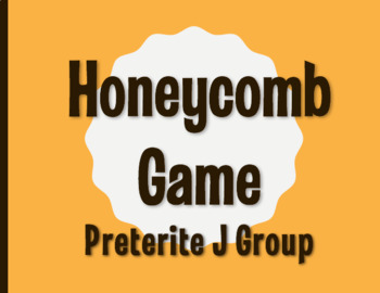 Spanish Preterite J Group Honeycomb Partner Game