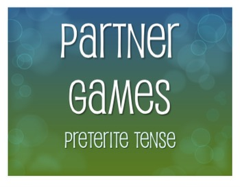 Spanish Preterite Partner Games