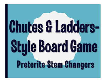 Spanish Preterite Stem Changer Chutes and Ladders-Style Game