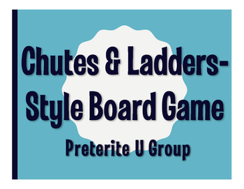Spanish Preterite U Group Chutes and Ladders-Style Game
