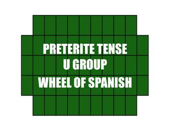 Spanish Preterite U Group Wheel of Spanish