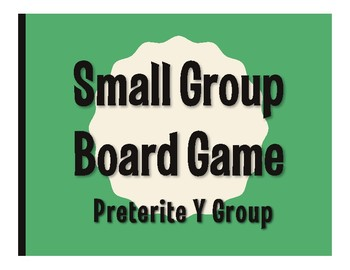 Spanish Preterite Y Group Board Game