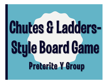 Spanish Preterite Y Group Chutes and Ladders-Style Game