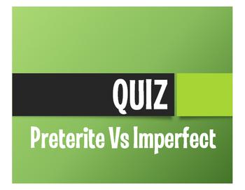 Spanish Preterite Vs Imperfect Quizzes