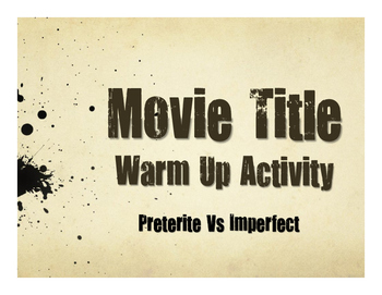 Spanish Preterite Vs Imperfect Movie Titles