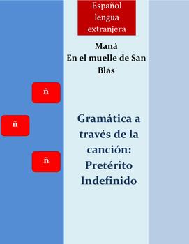 Preterito Indefinido/ Spanish song/ En el muelle de San Bl