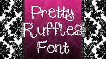 Pretty Ruffles Font {Freebie}