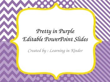 Pretty in Purple - Custom Editable PowerPoint