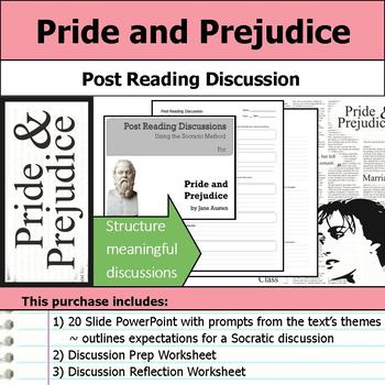 Pride and Prejudice - Socratic Method - Post Reading Discussions