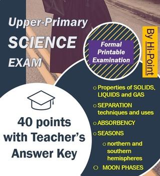 Upper Primary Grade 6 Science Exam Solids / Liquids / Moon