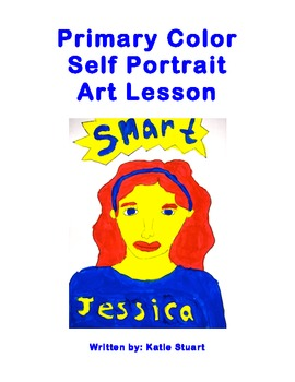 Primary Color Self Portrait Art Lesson!