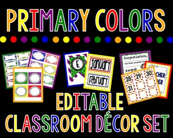 Primary Colored Themed Classroom Decor Set {Editable Label