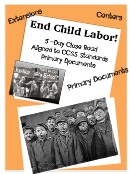 Close Read: Child Labor Primary Documents