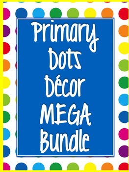 Primary Dots Decor MEGA Bundle