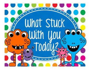 Primary Dots Monster What Stuck With You Today? Exit Ticke
