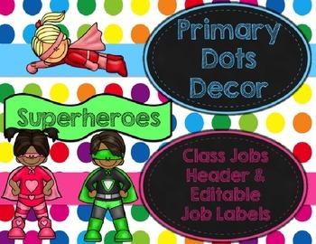 Primary Dots/Superheroes Decor Class Jobs Header and Edita