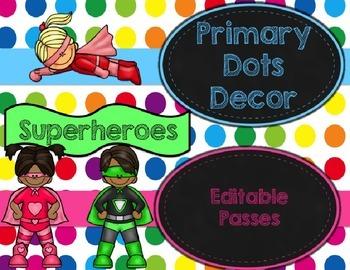 Primary Dots/Superheroes Decor Editable Passes