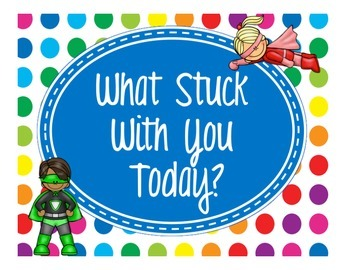 Primary Dots/Superheroes Decor What Stuck With You Today?
