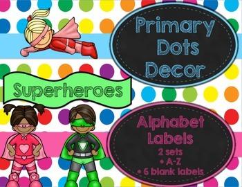 Primary Dots/Superheroes Decor Alphabet Labels