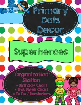 Primary Dots/Superheroes Decor Organization Station