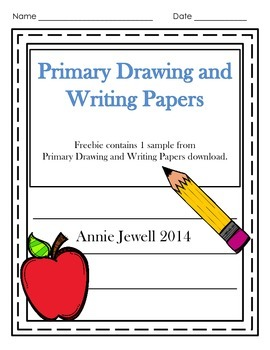Kindergarten Drawing and Writing Papers Freebie