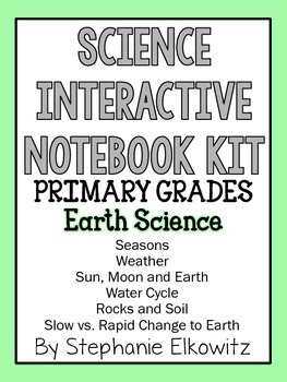 Earth Science Interactive Notebook Activities (Primary Grades)
