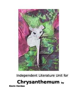 Primary Grades Independent Literature Unit Chrysanthemum w