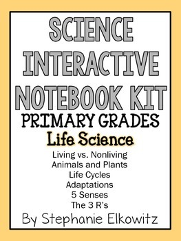Life Science Interactive Notebook Activities (Primary Grades)