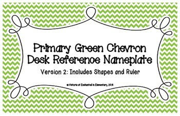 Primary Green Chevron Desk Reference Nameplates Version 2