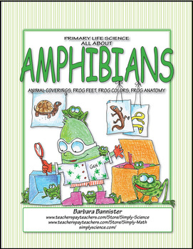 Primary Life Science: All About Amphibians