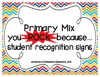 """Primary Mix """"you ROCK because..."""" Student Recognition Signs"""