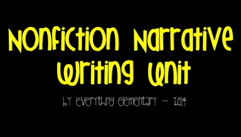 Primary Nonfiction (Personal) Narrative Writing Unit for t