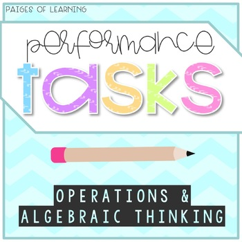Primary Performance Tasks {Operations & Algebraic Thinking}