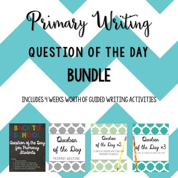 Primary Question of the Day Writing Prompt BUNDLE!