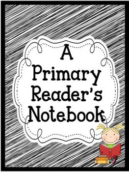 Primary Reader's Notebook Pages