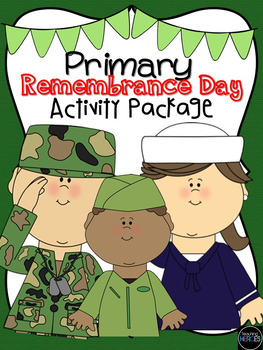 Kindergarten and Primary Remembrance Day Package {Writing,