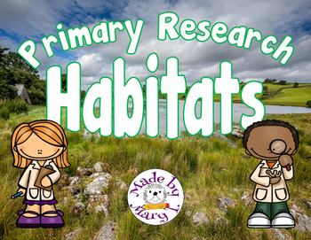 Primary Research: Habitats