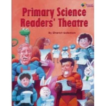 Primary Science Reader's Theatre