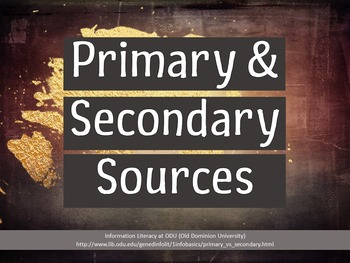 Primary & Secondary Sources