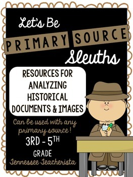 Primary Source Sleuths