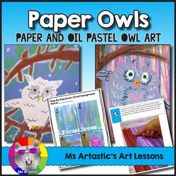 Paper Owl Art Lesson